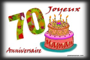 Texte anniversaire 70 ans maman 300x200 Texte anniversaire 70 ans maman